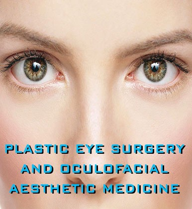 5-plastic-eye-surgery-and-oculofacial-aesthetic-medicine